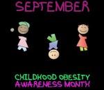 September Childhood Obesity Awarenesss